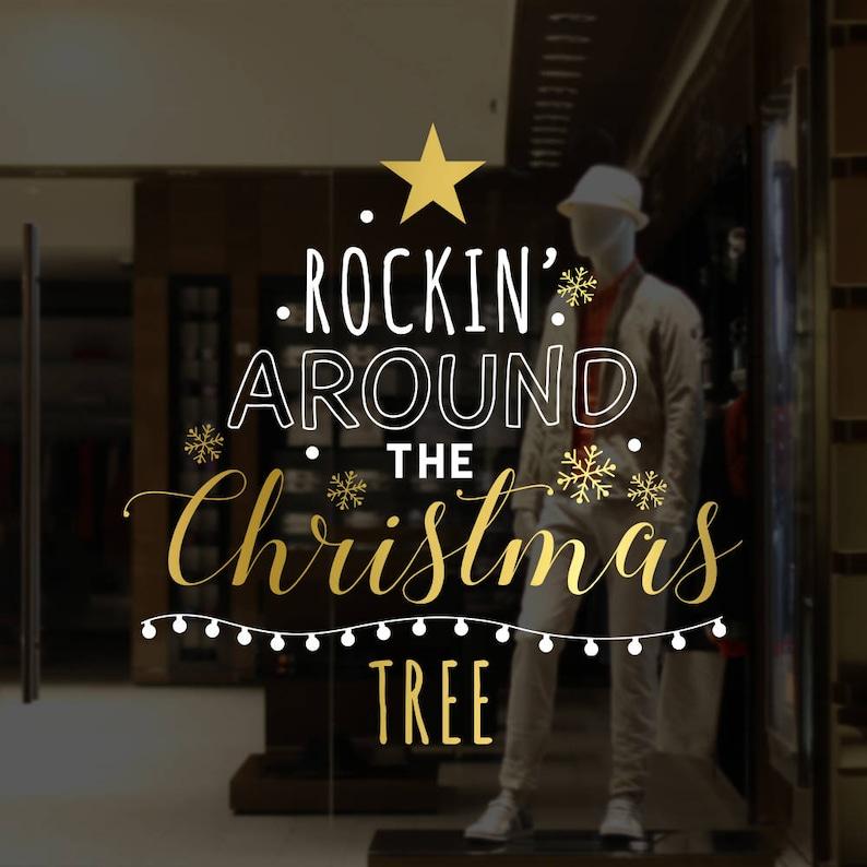 Rockin/' Around The Christmas Tree Message Shop Window Decal Shop Retail Display Christmas Window Vinyl Decal Seasonal Window Decoration