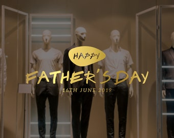Happy Father's Day Typography Window Decal - Removable Vinyl Decal - Seasonal Shop Window Sticker - Father's Day 2019