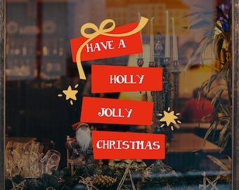 Holly Jolly Christmas Window Decal, Removable Window Vinyl Sign, Christmas Window Decoration, Seasonal Decor, Xmas Shop Window