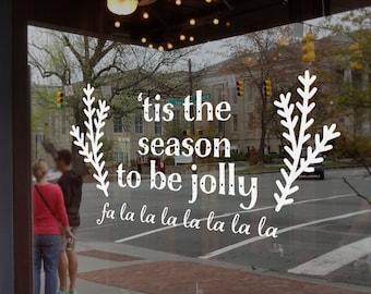The Season to be Jolly Window Decal, Christmas Shop Sign, Window Display,  Christmas Window Vinyl Decoration, Window Decal Sticker