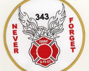 """91101 Never Forget 343 GBNF Patch Gone But Not Forgotten Patch (5"""")"""