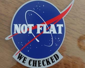 "Earth Not Flat We Checked NASA Decal (4"")"
