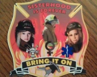 """Firefighter Sisterhood Decal (4"""")"""