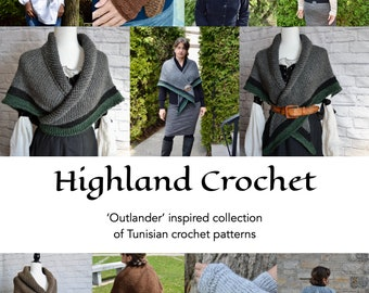 Outlander Tunisian crochet patterns, e-book of 8 patterns, Outlander shawl, Outlander in canada, Wrist warmers, Claire shawl, highland