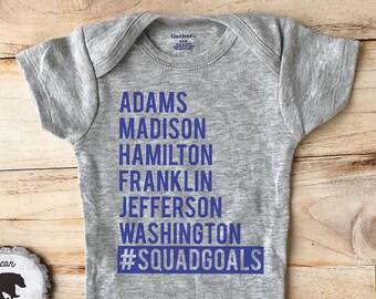 ec666870c0fa48 squad goals ONESIE® | american presidents | 4th of july | adams madison  hamilton franklin jefferson washington | america | fourth of july