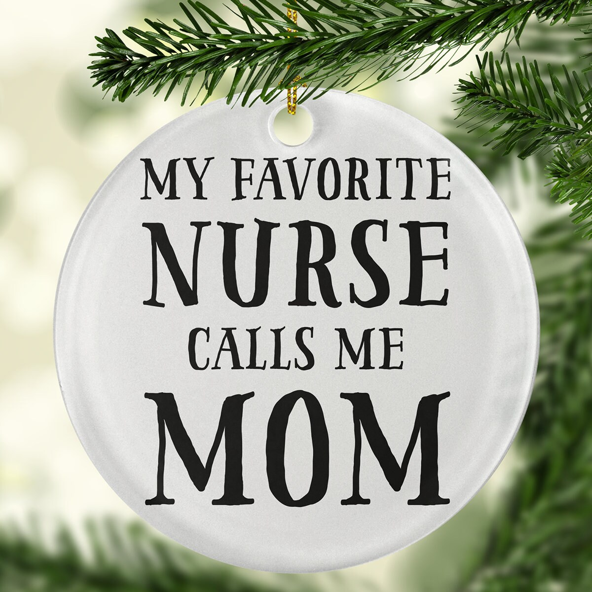 My Favorite Nurse Calls Me Mom Circle Ornament Nurse | Etsy