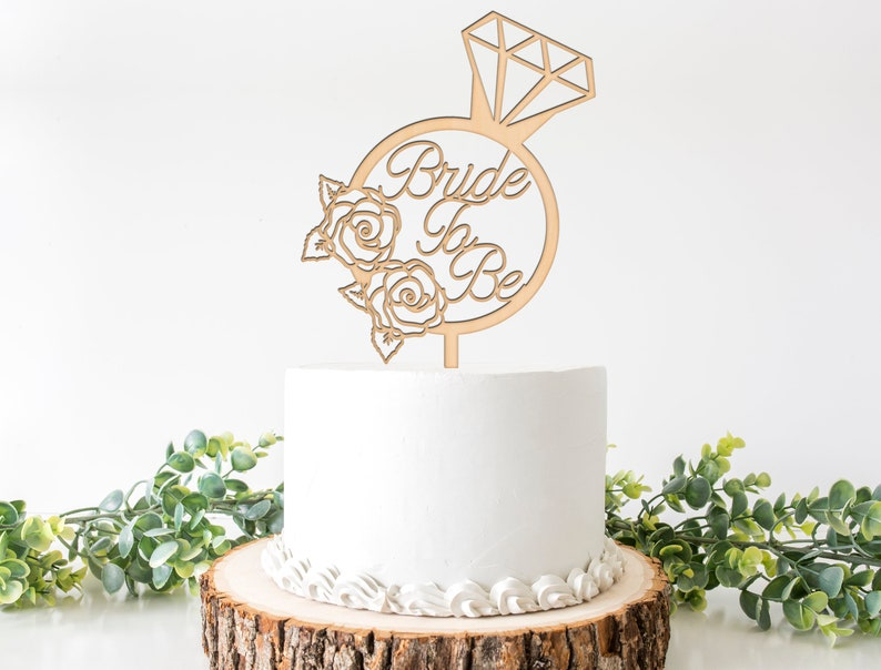 Bride To Be Cake Topper-Bridal Shower Cake Topper-Natura Wood Cake Topper-Rustic Cake Topper-Ring Cake Topper-Bachelorette Cake Topper