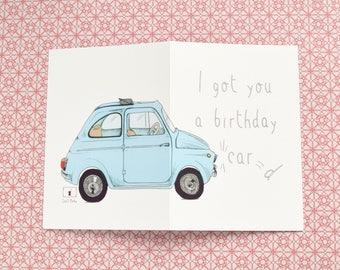 Car Card | Birthday Card for Him | Fiat 500 | Funny Card | Pun Card | Card for Him | Cinquecento | Vintage Car | 18th Birthday Card | Car