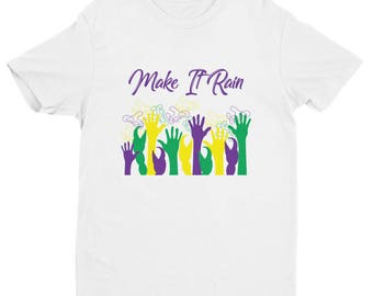 Men's Mardi Gras Shirt - Make It Rain ships immediately