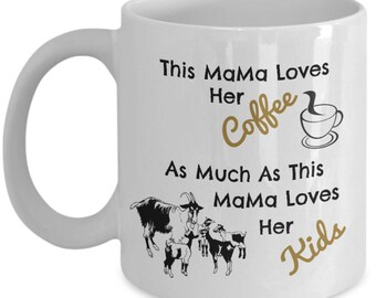 This MaMa Loves Her Coffee As Much As This Mama Goat Loves Her Kids Baby Goats 11 oz White Coffee Mug Cup