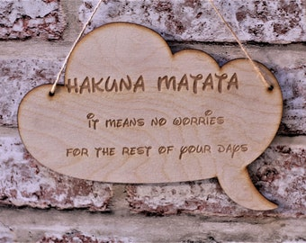 Hanging plaque ~ hanging sign ~ Hakuna Matata ~ gifts ~ positive quotes ~ gifts for her
