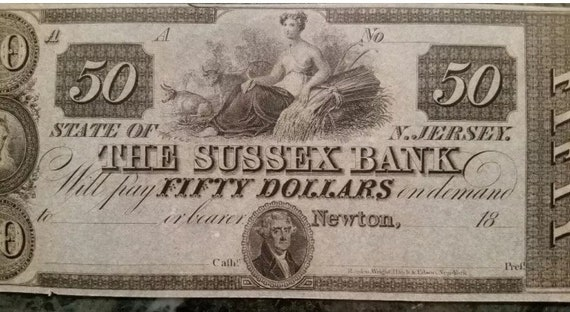 Rare 1800's 50 Dollar Bill The Sussex Bank of New Jersey-- High Grade Crisp  Uncirculated Condition!