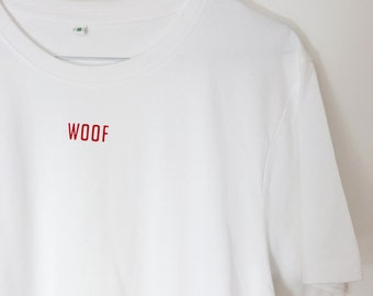 WOOF Screen Printed Red on White T-Shirt