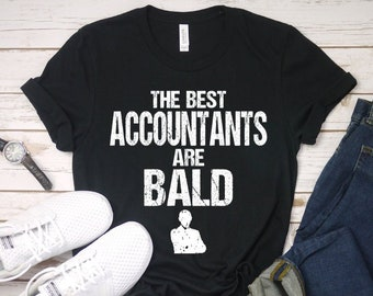 c6f385d6bf511 The Best Accountants Are Bald T-Shirt