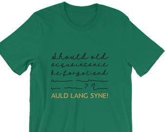 Funny Auld Lang Syne Song Tshirt   Funny New Year's Eve Shirt   Holiday New Years Tee   New Years Eve T shirt   New Years Eve Song Tee Shirt