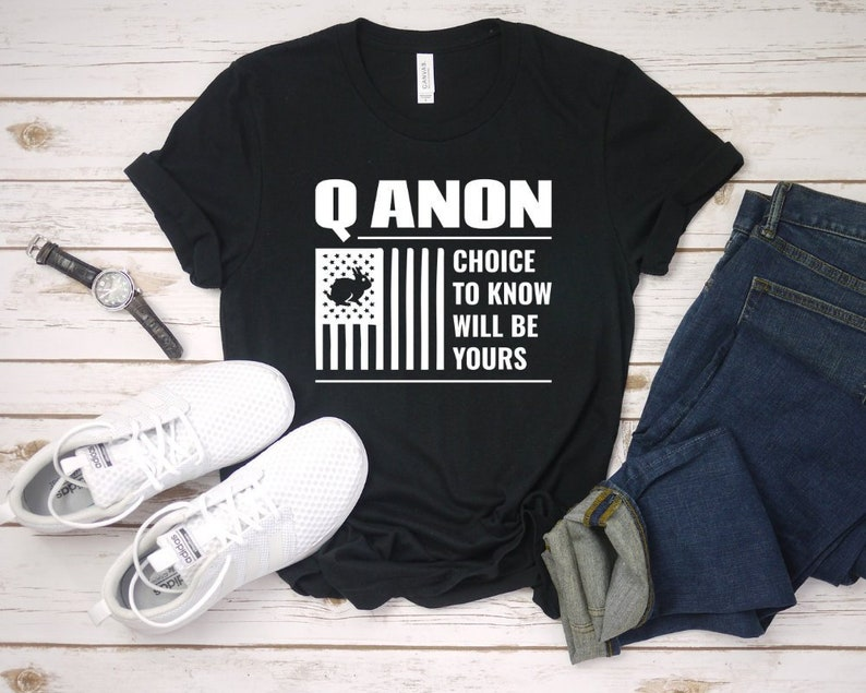 84c85a0b663 Q Anon Choice To Know Will Be Yours Unisex T-Shirt American