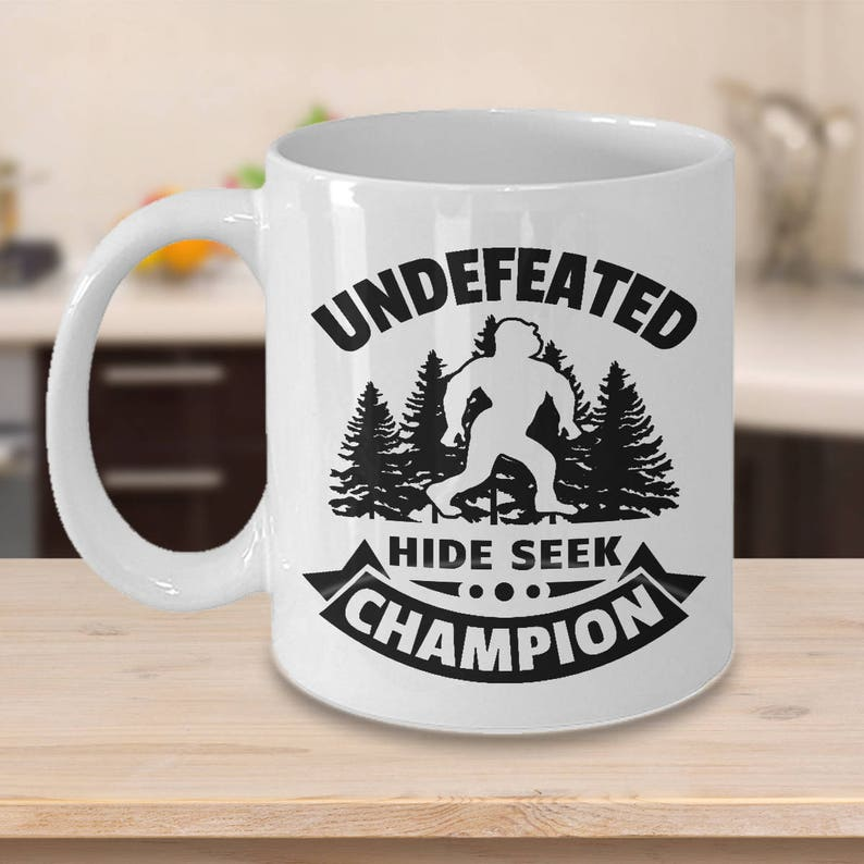 92a8e130f Bigfoot Undefeated Hide and Seek Champion Coffee Cup Funny | Etsy