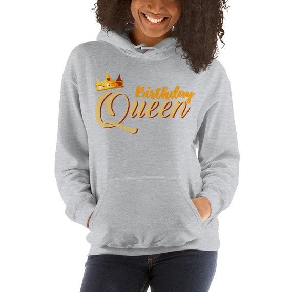 Anniversaire d'anniversaire de la Reine à capuchon Sweatshirt - - - cadeau drôle d'anniversaire couronne Hoodie - anniversaire fille avec capuche - anniversaire - dames - anniversaire femmes d18f3b