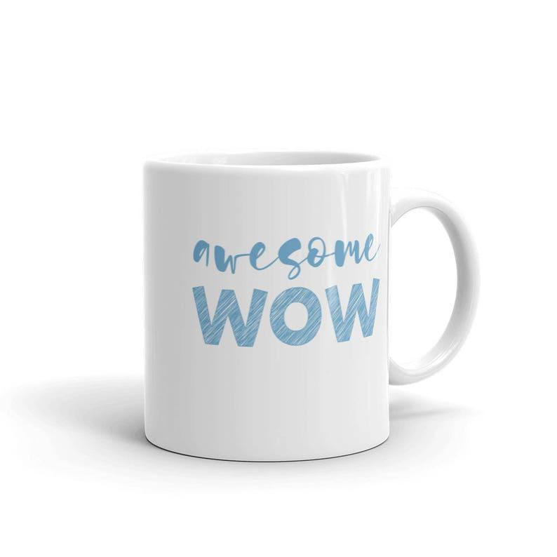 Awesome Wow Mug  Hamilton Quote  Alexander Hamilton Mug  image 0