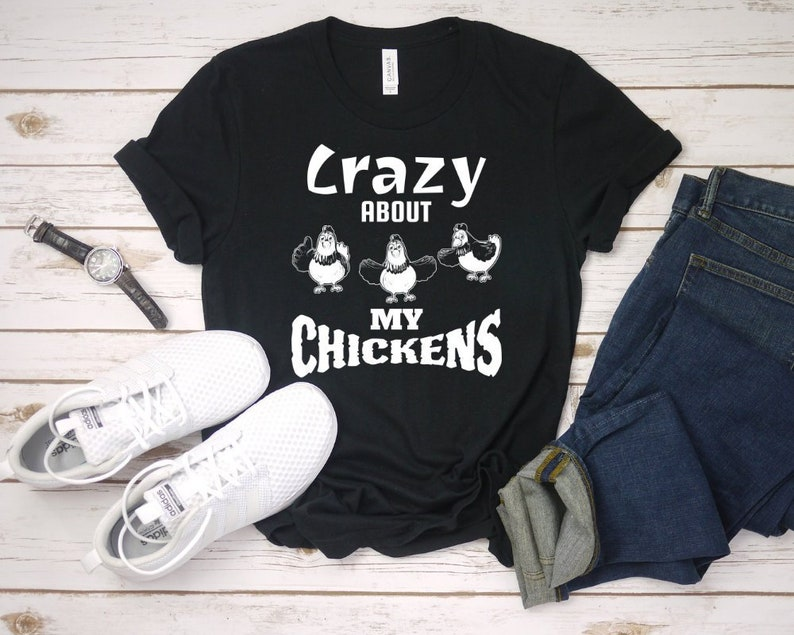 93b95e900 Crazy about My Chickens T-Shirt Funny Chicken Lovers Shirt | Etsy