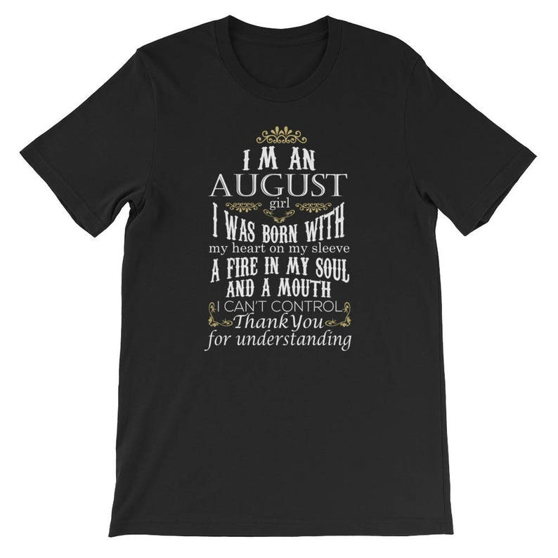 Funny Girl August Birthday Shirt Im An