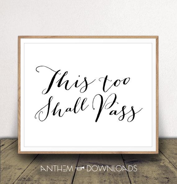 This Too Shall Pass PRINTABLE, This Too Shall Pass Print, This Too Shall  Pass Quote, Black and White Art Print, Typography, DIGITAL DOWNLOAD