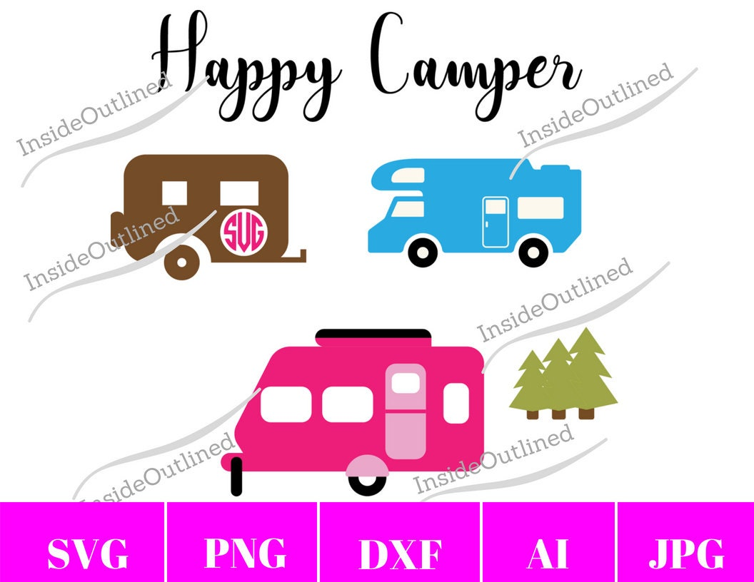 Happy Camper Svg, Summer and Camping Svg, Camper Svg, Trailer Svg, Camping  Life Svg, Camper Vector, Camping Svg, Camp Svg, Camping Shirt