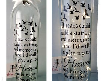 If tears could build a stairway memorial light bottle.