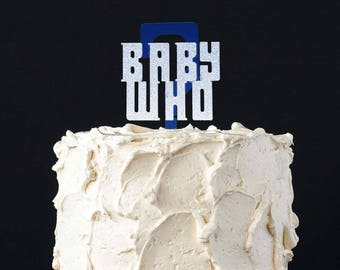Doctor Who Gender Reveal Cake Topper Baby Who