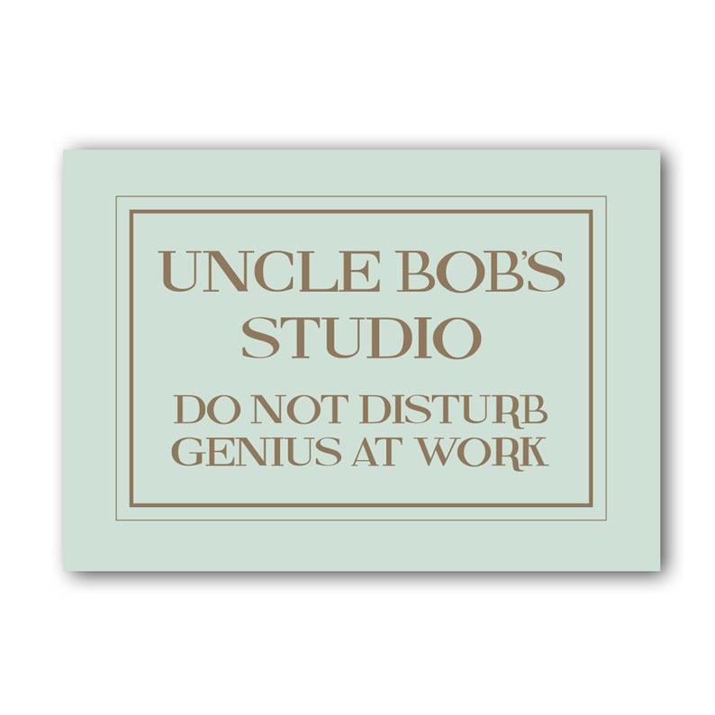 Do WorkSignGiftSign At Genius Studio Disturb Uncle Not f7y6gb