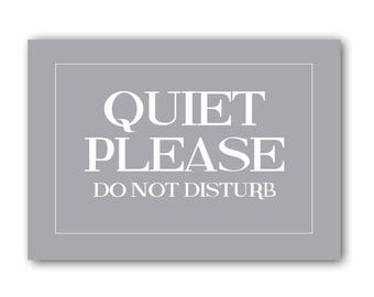 Quiet Please Do Not Disturb Sign, Do Not Disturb Sign