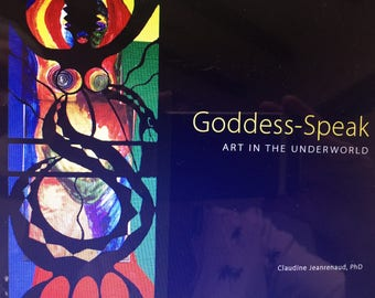 Goddess-Speak: Art in the Underworld