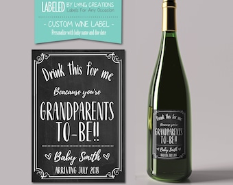 grandparents to be wine label - new grandparent gift - pregnancy announcement - baby announcement - personalized sticker - custom label