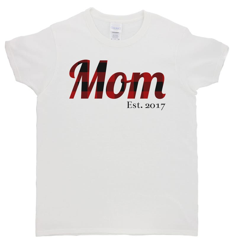 700a5aec8 Mom Buffalo Plaid Print Est. Date T-Shirt Custom Date