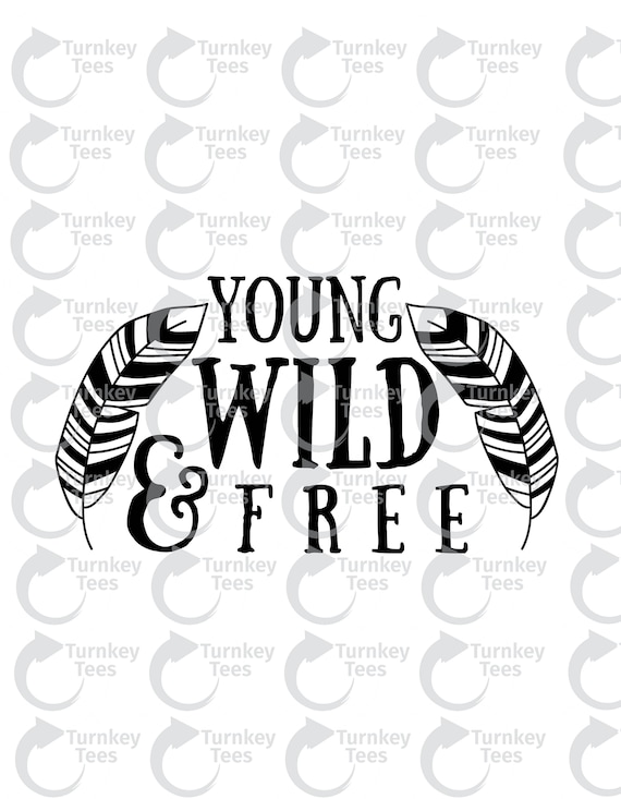 Young Wild And Free Svg Filebaby Svg Baby Onesie Design Etsy