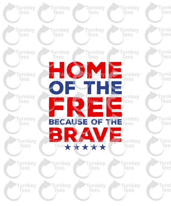 Home Of The Free Svg File 4th Of July Svgamerica Etsy