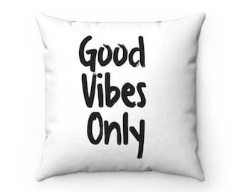 Good Vibes Decorative Throw Pillow (4 Sizes)