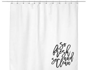So Fresh And So Clean Shower Curtain