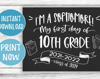 First Day of 10th Grade Sign - 1st Day of School Tenth Grade Printable - Class of 2024 - Back to School Chalkboard First Day Sophomore Year