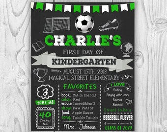 Soccer First day of school sign, first day of school chalkboard sign, first day of preschool sign, first day of kindergarten, 1st day sign