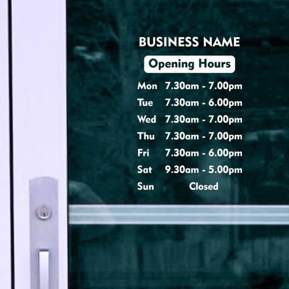 opening times 5 OPENING HOURS SHOP NAME Window Wall Sign Vinyl Decal Sticker