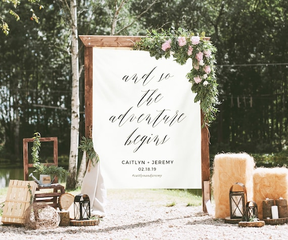 And So The Adventure Begins Sign Wedding Decorations Rustic Wedding Ideas Personalized Wedding Backdrop Calligraphy Banner Fabric By Blushingdrops Catch My Party