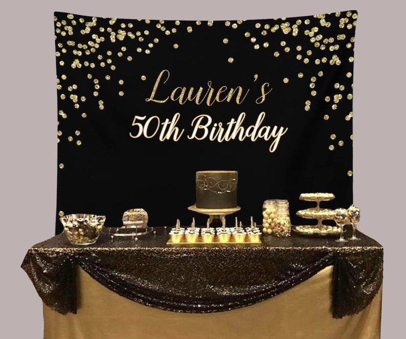 Black And Gold Birthday Party Backdrop 50th Birthday Party