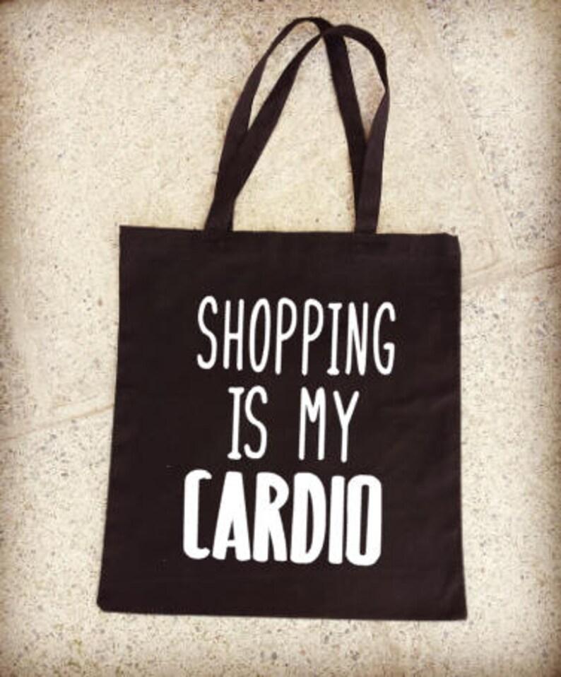 166e60ba9bcd65 Shopping is My Cardio Tote Bag Reusable Shopping Bag Canvas   Etsy