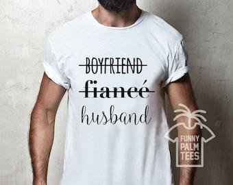 Boyfriend Fiance Husband Shirt Hubby T Gift Birthday Future