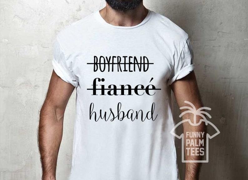 Boyfriend Fiance Husband Shirt Hubby T Gift
