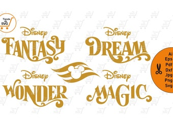 DISNEY CRUISES svg, Disney Cruises Line svg, Disney Fantasy svg, Disney Magic svg, Disney Wonder svg, Disney Dream SVG, Cruises, Disney svg