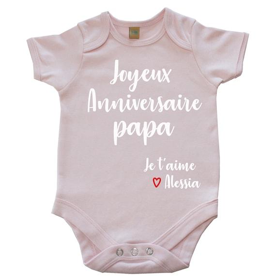Joyeux Anniversaire Papa Je Taime Prénom à Personnaliser Body Pour Bébé