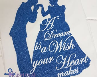 A Dream Is A Wish Your Heart Makes Shirt, Princess Cinderella, Princess Shirt, Princess Birthday, Run Disney, Cinderella Shirt