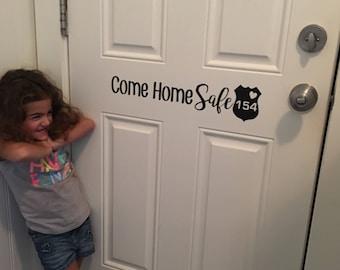 Come Home Safe Door Decal